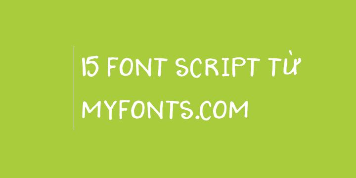 15 font script từ Myfonts