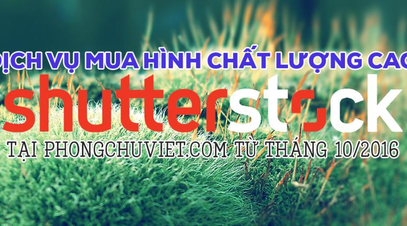 Mua hình chất lượng cao Shutterstock giá rẻ tại PhongChuViet.Com