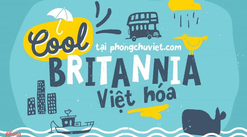 Việt hóa | FS Cool Britannia: nhảy nhảy múa múa vui thật vui